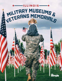 Illinois Military Museums & Veterans Memorials